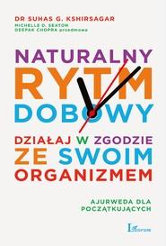 okładka Naturalny rytm dobowy, Ebook | Suhas Kshirsagar, Michelle D. Seaton
