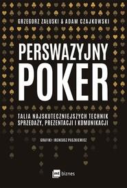 okładka Perswazyjny poker, Ebook   Adam Czajkowski, Grzegorz Załuski
