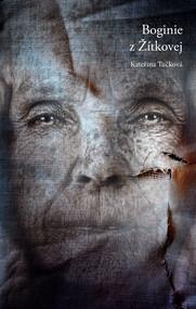 okładka Boginie z Žítkovej, Ebook   Katerina Tuckova