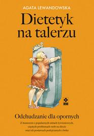 okładka Dietetyk na talerzu, Ebook | Agata Lewandowska
