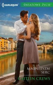 okładka Magnetyzm serc, Ebook | Caitlin Crews