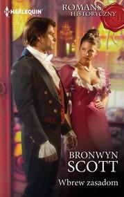 okładka Wbrew zasadom, Ebook | Bronwyn Scott
