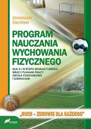 okładka Program nauczania wychowania fizycznego, Ebook | Stanisław Żołyński