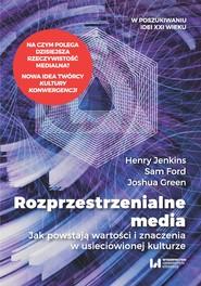 okładka Rozprzestrzenialne media, Ebook | Henry Jenkins, Sam Ford, Joshua Green