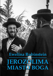 okładka Jerozolima. Miasto Boga, Ebook | Ewelina Rubinstein