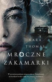 okładka Mroczne zakamarki, Ebook | Kara Thomas