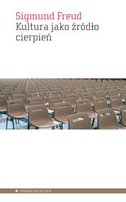okładka Kultura jako źródło cierpień, Ebook | Sigmund Freud