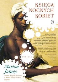 okładka Księga nocnych kobiet, Ebook   Marlon James