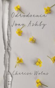 okładka Odrodzenie Joan Ashby, Ebook | Cherise Wolas