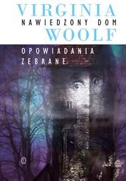 okładka Nawiedzony dom, Ebook | Virginia Woolf