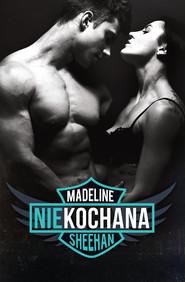 okładka Niekochana, Ebook | Madelina Sheehan