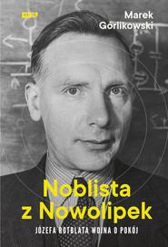 okładka Noblista z Nowolipek, Ebook | Górlikowski Marek