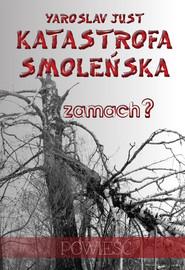okładka Katastrofa smoleńska, Ebook   Yaroslav Just