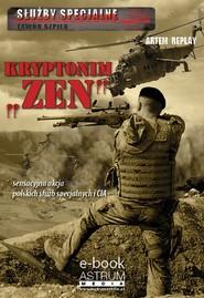 okładka Kryptonim Zen, Ebook   Artem Replay