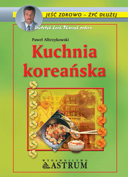 okładka Kuchnia koreańska, Ebook | Paweł Albrzykowski