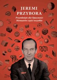 okładka Przymknięte oko Opaczności, Ebook | Jeremi Przybora