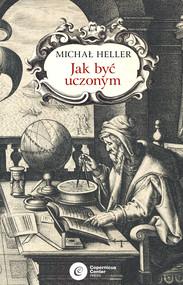 okładka Jak być uczonym, Ebook   Michał Heller