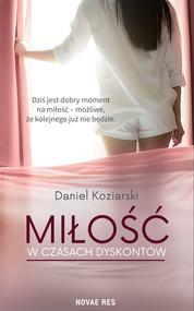 okładka Miłość w czasach dyskontów, Ebook | Daniel Koziarski