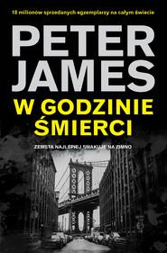 okładka W godzinie śmierci, Ebook | Peter James
