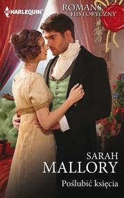 okładka Poślubić księcia, Ebook | Sarah Mallory