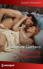 okładka Pragnę cię w marzeniach, Ebook | Katherine Garbera