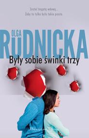 okładka Były sobie świnki trzy, Ebook   Olga Rudnicka