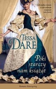okładka Póki starczy nam książąt, Ebook | Tessa Dare