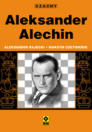 okładka Aleksander Alechin, Ebook | Aleksander Rajecki, Maksym Czetwierik