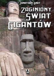 okładka Zaginiony świat gigantów, Ebook | Jonathan Gray