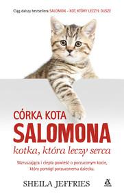 okładka Córka kota Salomona - kotka, która leczy serca, Ebook | Sheila Jeffries