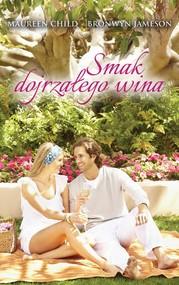 okładka Smak dojrzałego wina, Ebook | Maureen Child, Bronwyn Jameson