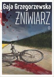 okładka Żniwiarz, Ebook | Gaja Grzegorzewska