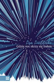 okładka Gdzie noc skrzy się lodem, Ebook   Lisa Lueddecke