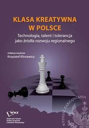 okładka Klasa kreatywna w Polsce, Ebook   Krzysztof  Klincewicz