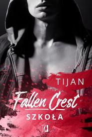 okładka Fallen Crest. Szkoła. , Ebook | Tijan Meyer