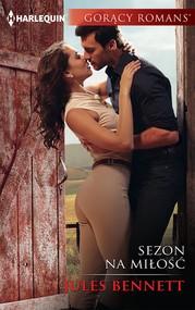 okładka Sezon na miłość, Ebook | Jules Bennett