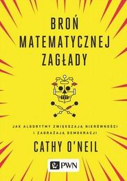 okładka Broń matematycznej zagłady, Ebook   Cathy  O'neil