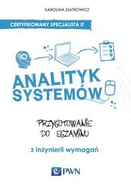 okładka Analityk systemów, Ebook | Karolina  Zmitrowicz