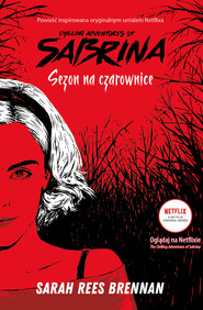 okładka Chilling Adventures of Sabrina (Tom 1). Sezon na czarownice, Ebook | Sarah Rees Brennan