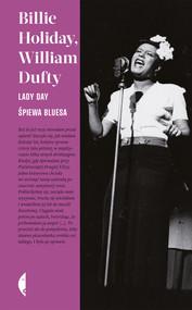 okładka Lady Day śpiewa bluesa, Ebook   Billie Holiday, William Dufty