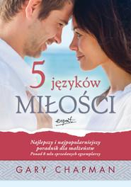 okładka 5 języków miłości. Tajemnica miłości, która będzie trwała całe życie, Ebook | Gary Chapman