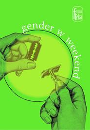 okładka Gender w weekend, Ebook | pod red. Agaty Zawiszewskiej