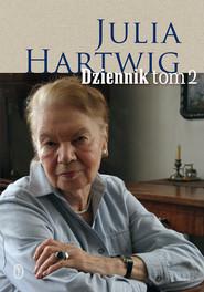 okładka Dziennik tom 2, Ebook | Julia Hartwig