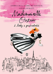 okładka Mademoiselle Oiseau i listy z przeszłości, Ebook   Andrea de la Barre de  Nanteuil