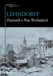 okładka Dziennik z Prus Wschodnich, Ebook | Hans von Lehndorff
