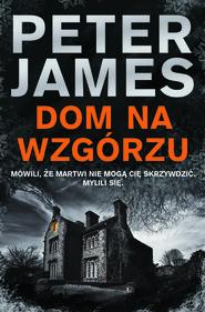 okładka Dom na wzgórzu, Ebook | Peter James