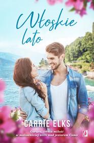 okładka Włoskie lato, Ebook   Carrie Elks