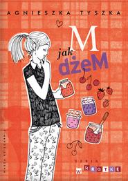 okładka M jak dżeM, Ebook | Agnieszka Tyszka