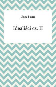 okładka Idealiści cz. II, Ebook   Jan Lam