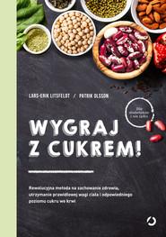 okładka Wygraj z cukrem!, Ebook   Patrik Olsson, Lars-Erik  Litsfeldt